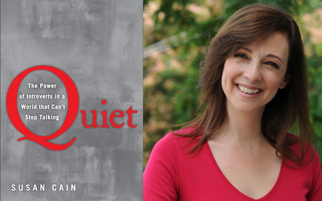 Quiet – The Power of Introverts in a World that can't stop talking